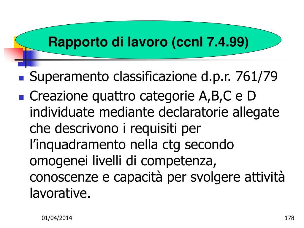 Rapporto di lavoro (ccnl 7.4.99)
