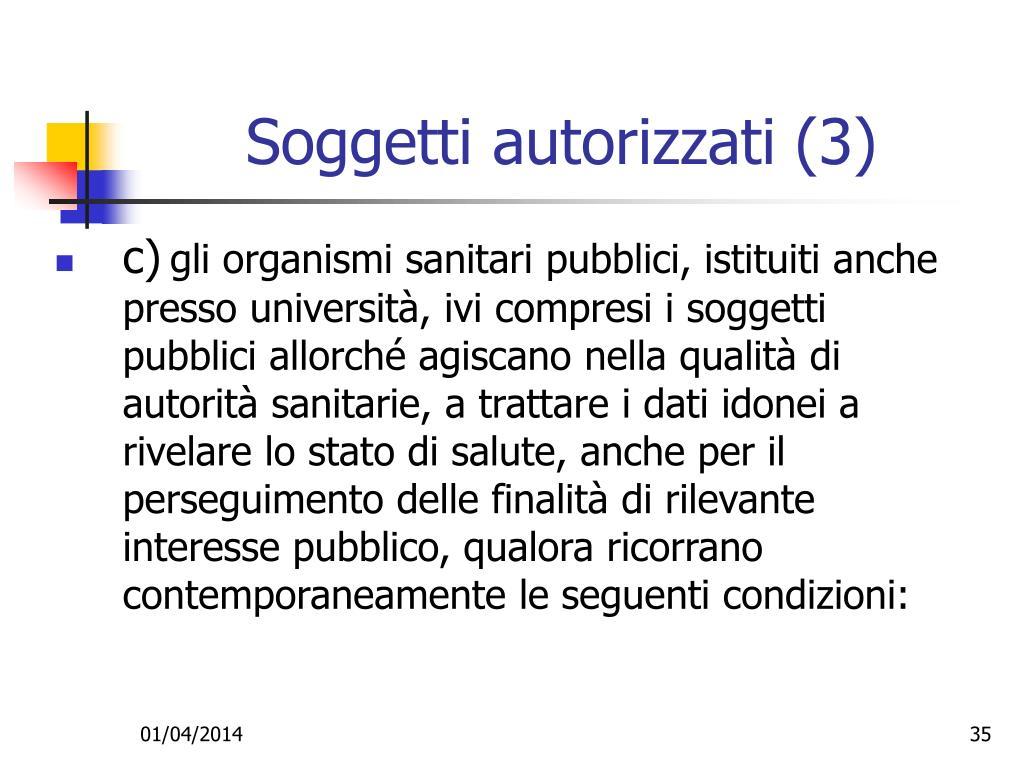 Soggetti autorizzati (3)