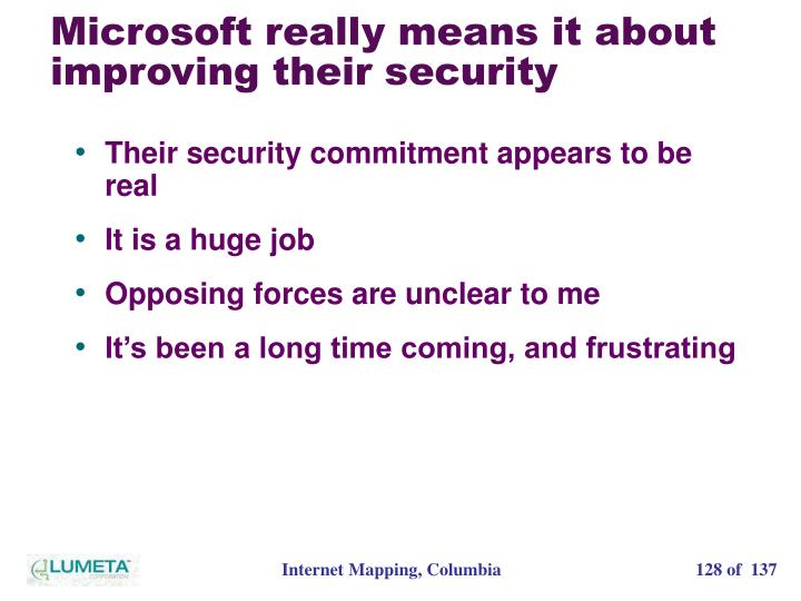 Microsoft really means it about improving their security