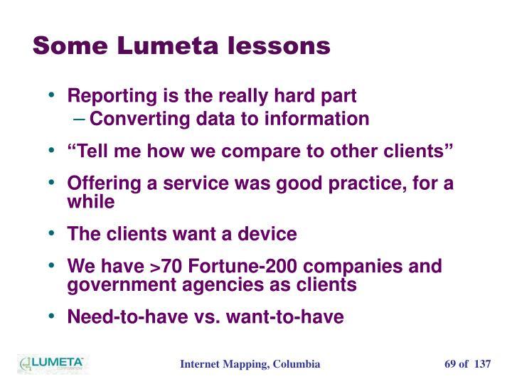Some Lumeta lessons