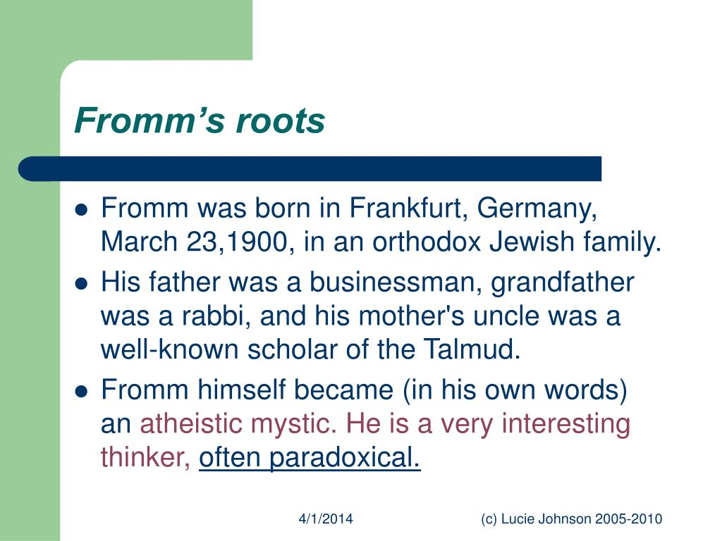 Fromm's roots