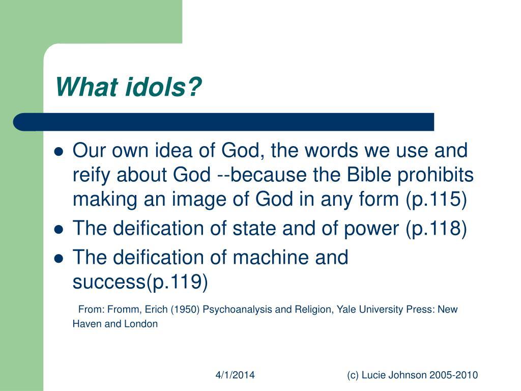 What idols?