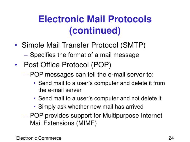 Electronic Mail Protocols (continued)