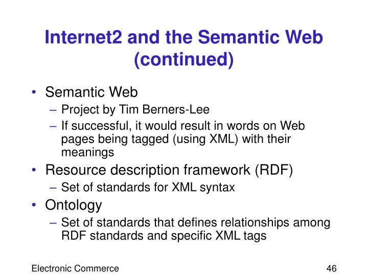 Internet2 and the Semantic Web (continued)