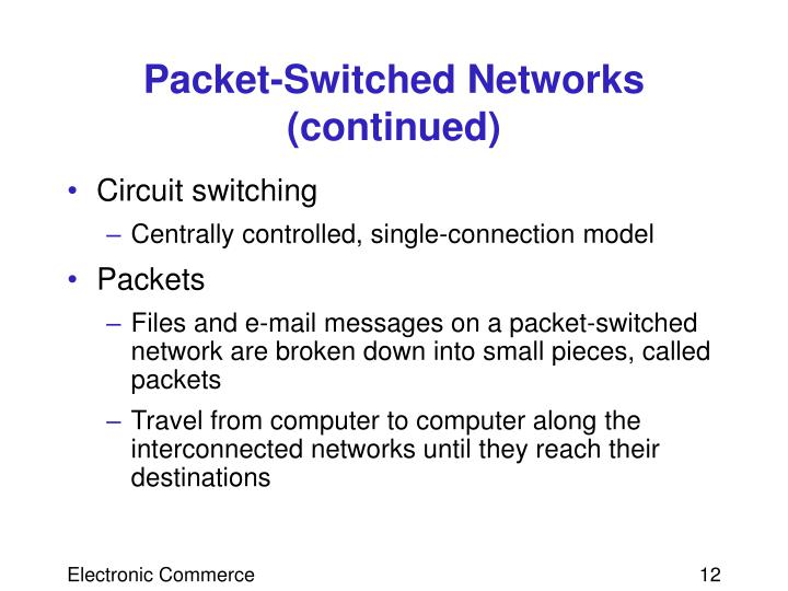 Packet-Switched Networks (continued)