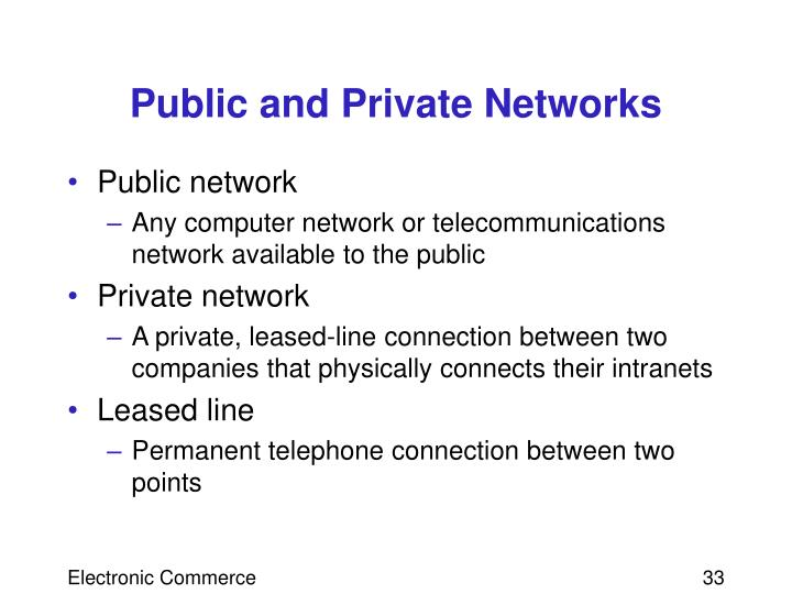 Public and Private Networks