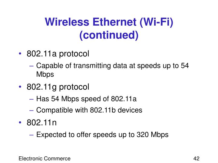 Wireless Ethernet (Wi-Fi) (continued)