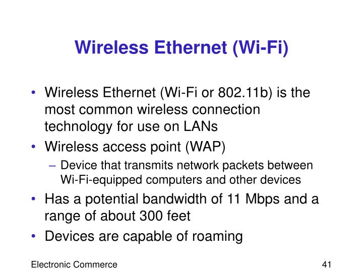 Wireless Ethernet (Wi-Fi)