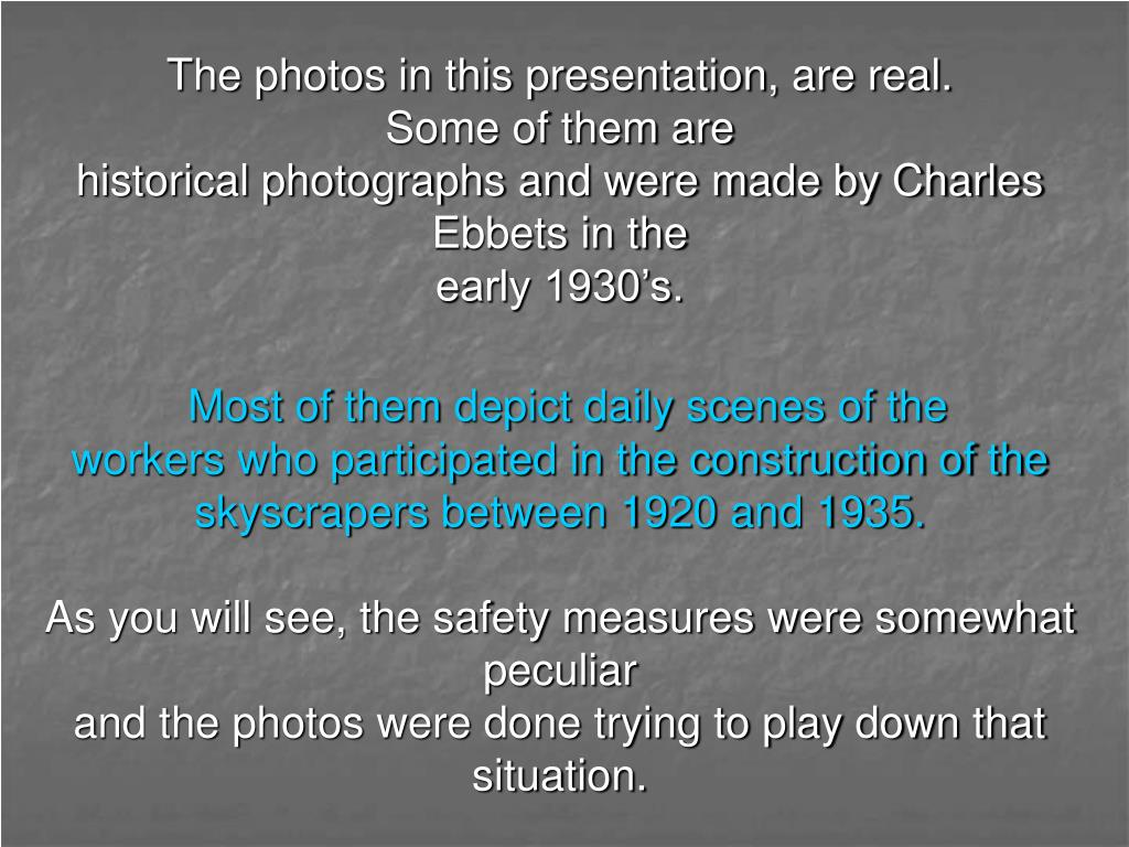 The photos in this presentation, are real.