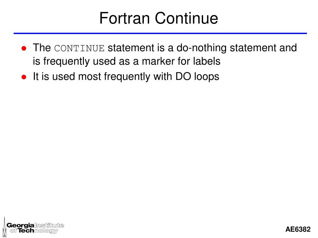 Fortran Continue