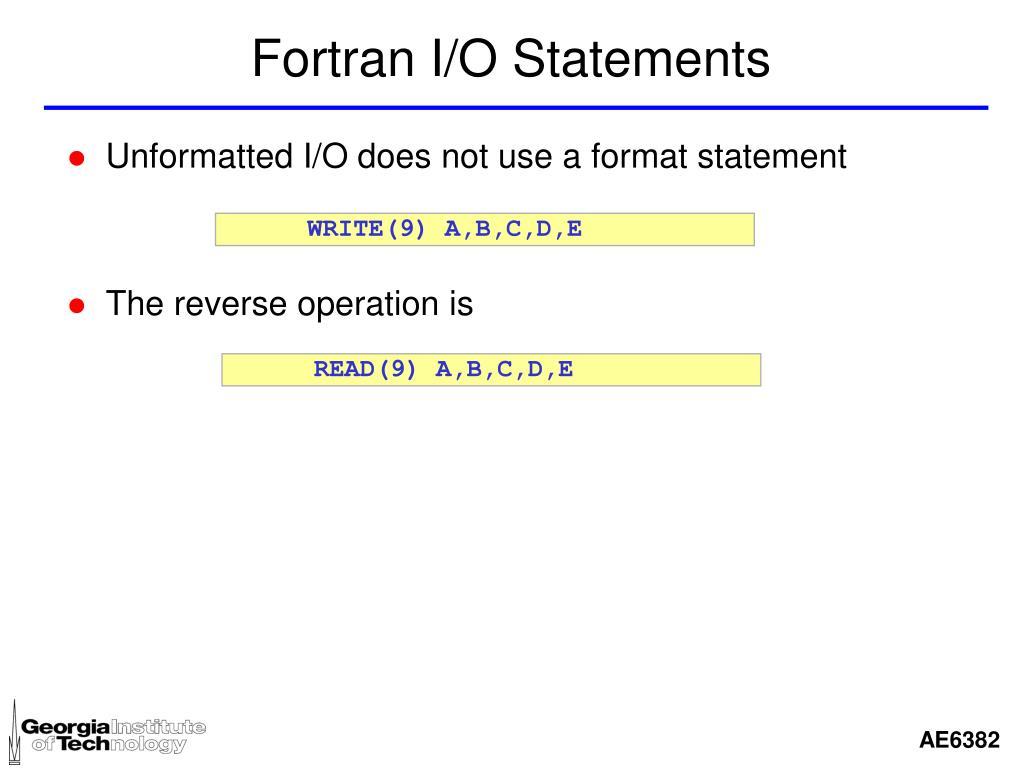 Fortran I/O Statements