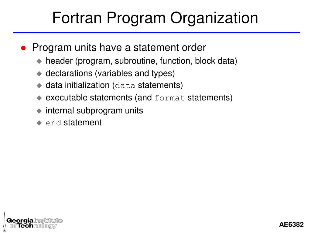Fortran Program Organization