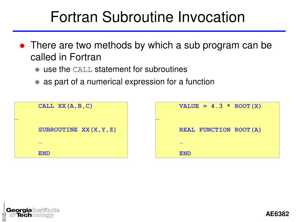 Fortran Subroutine Invocation