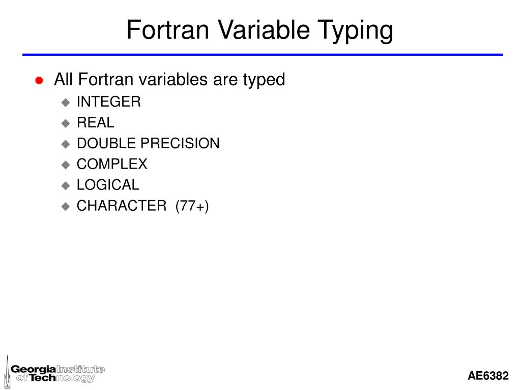 Fortran Variable Typing