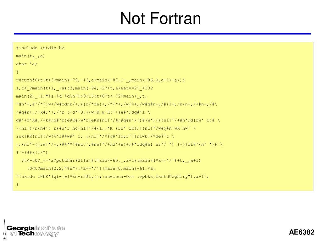Not Fortran