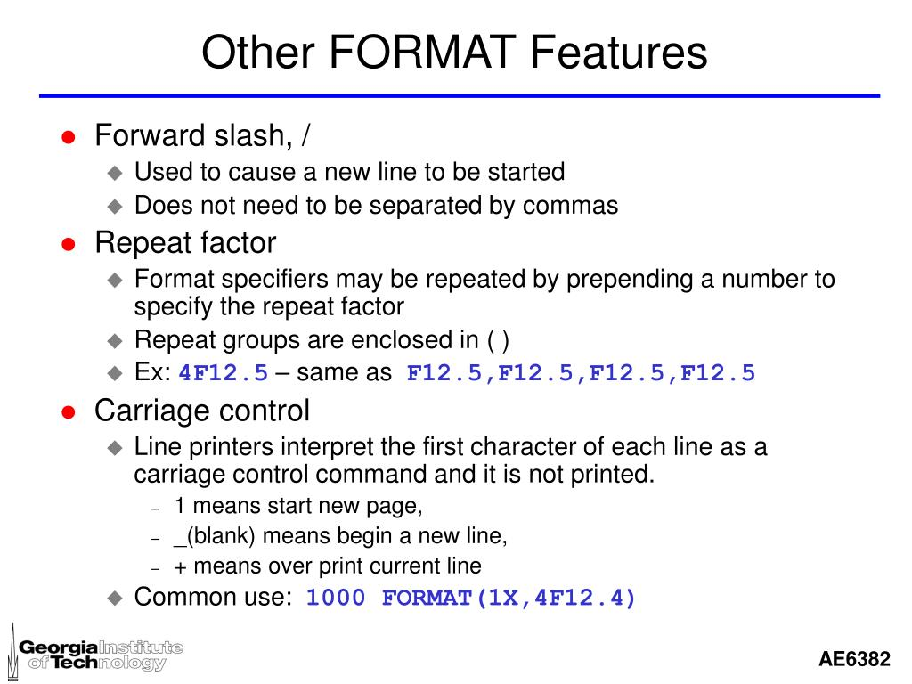 Other FORMAT Features