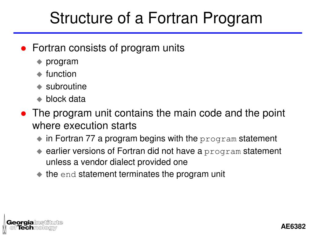 Structure of a Fortran Program