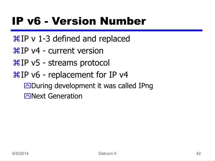 IP v6 - Version Number