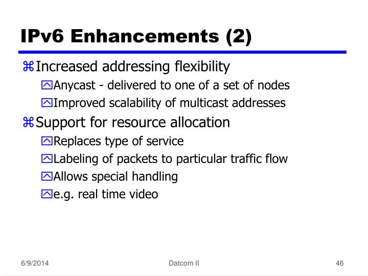 IPv6 Enhancements (2)
