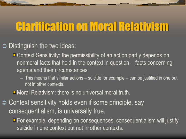 Clarification on moral relativism l.jpg