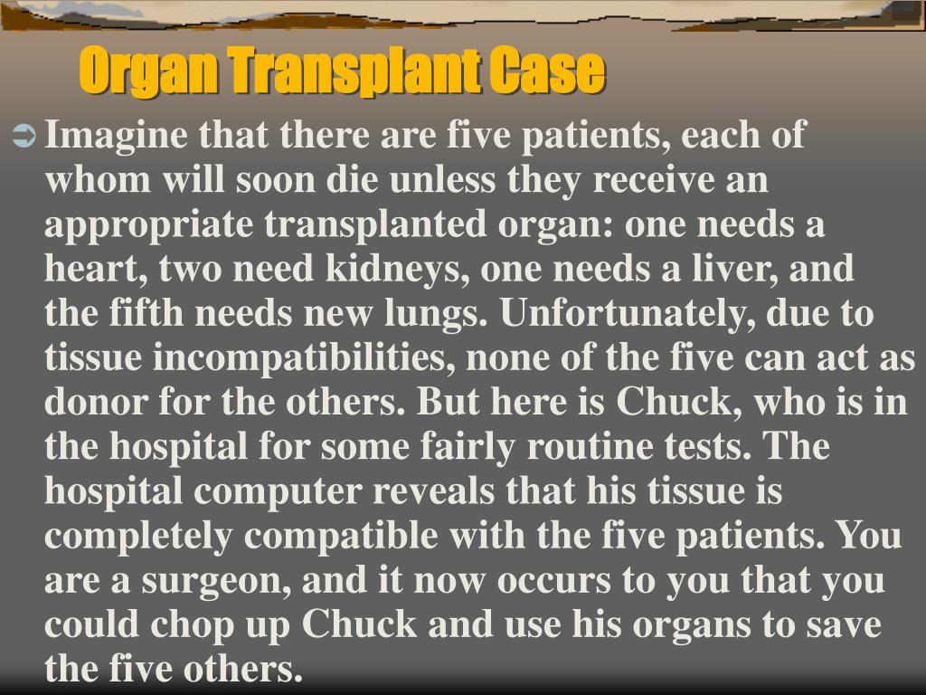 Organ Transplant Case