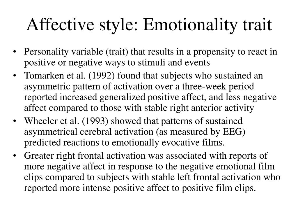 Affective style: Emotionality trait