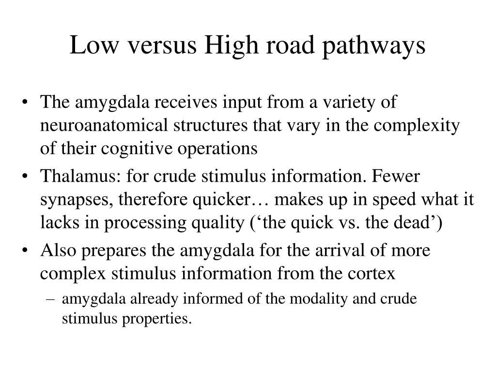 Low versus High road pathways