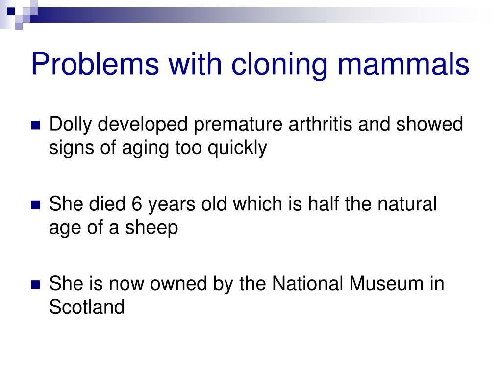 Problems with cloning mammals