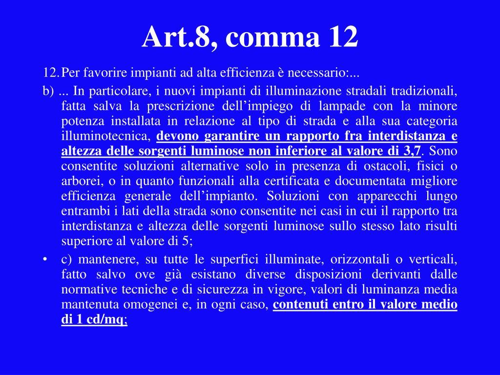 Art.8, comma 12