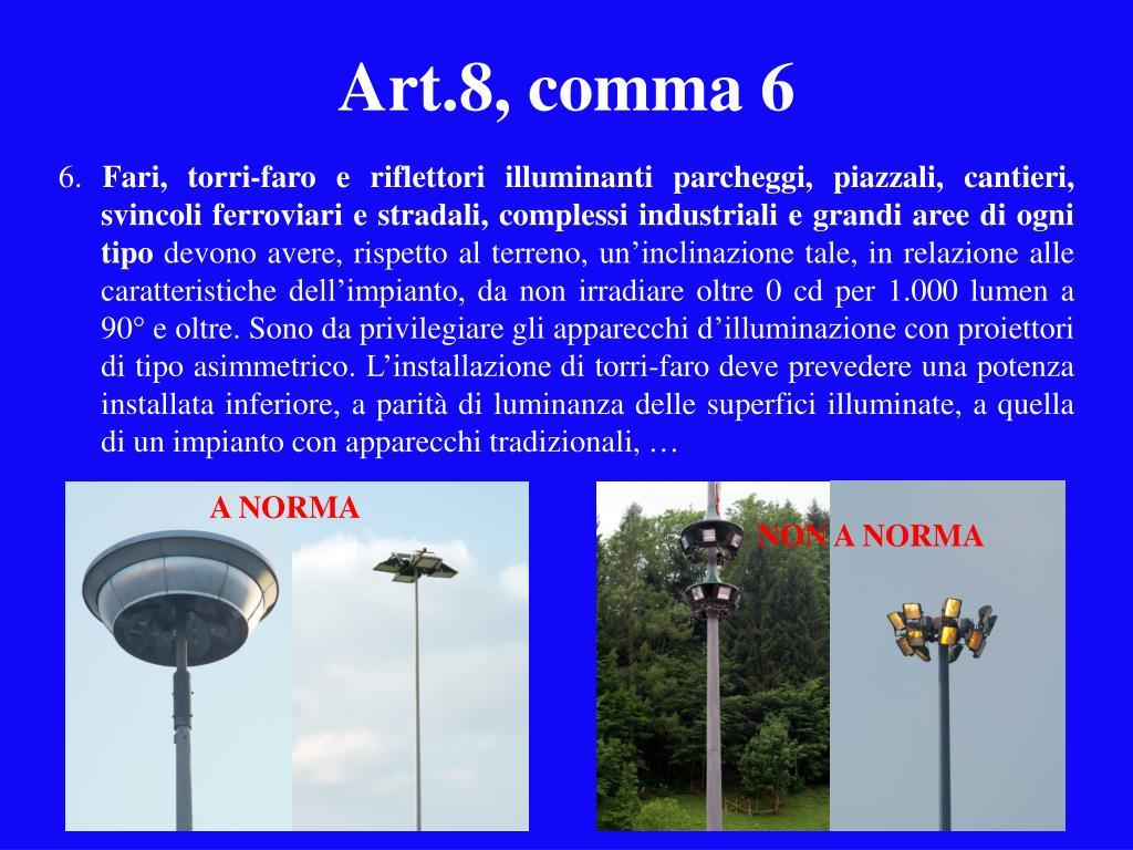Art.8, comma 6
