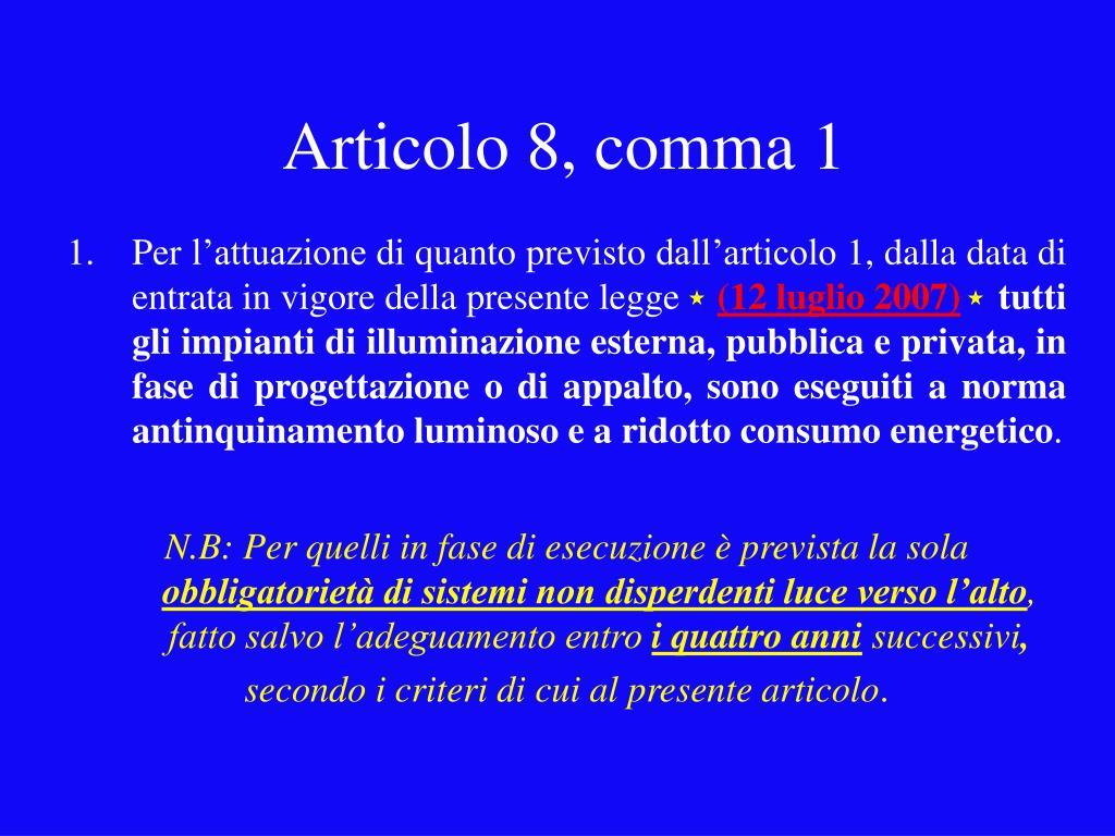 Articolo 8, comma 1