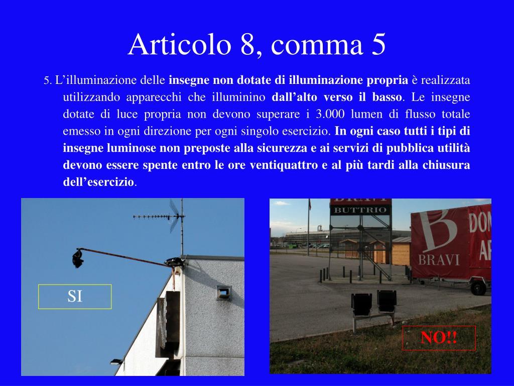 Articolo 8, comma 5