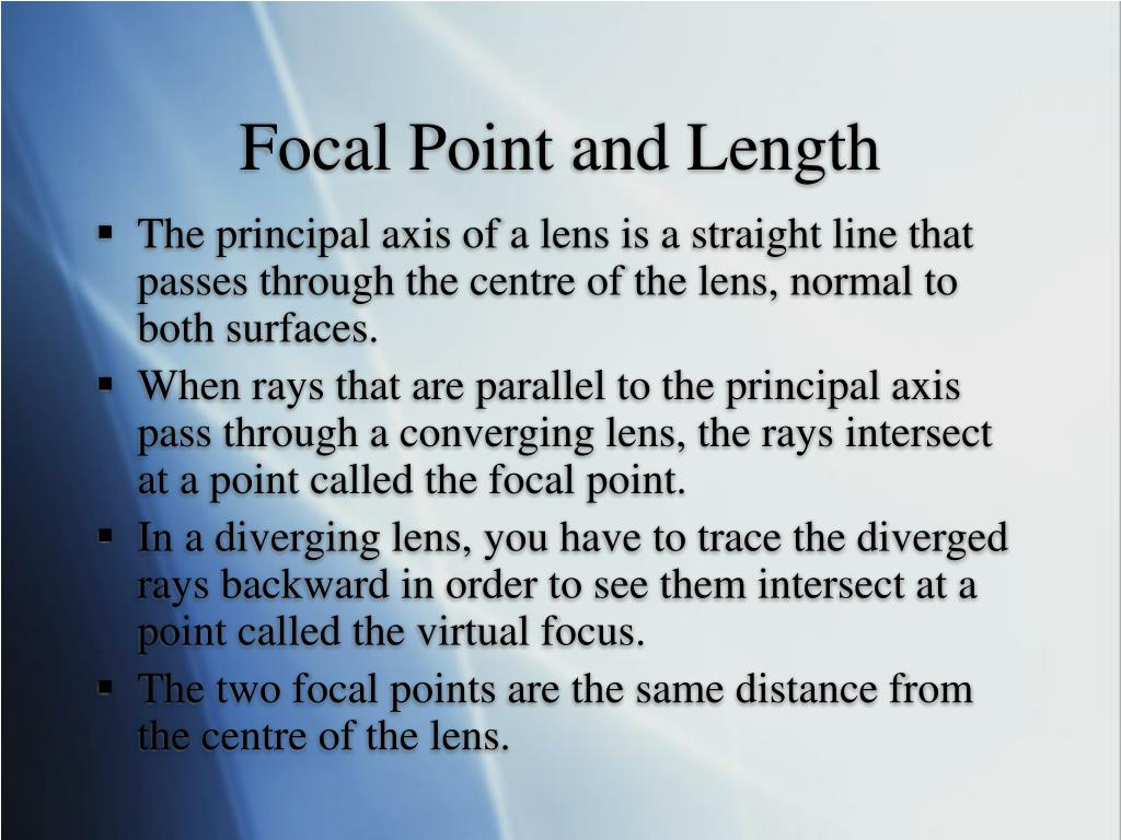 Focal Point and Length