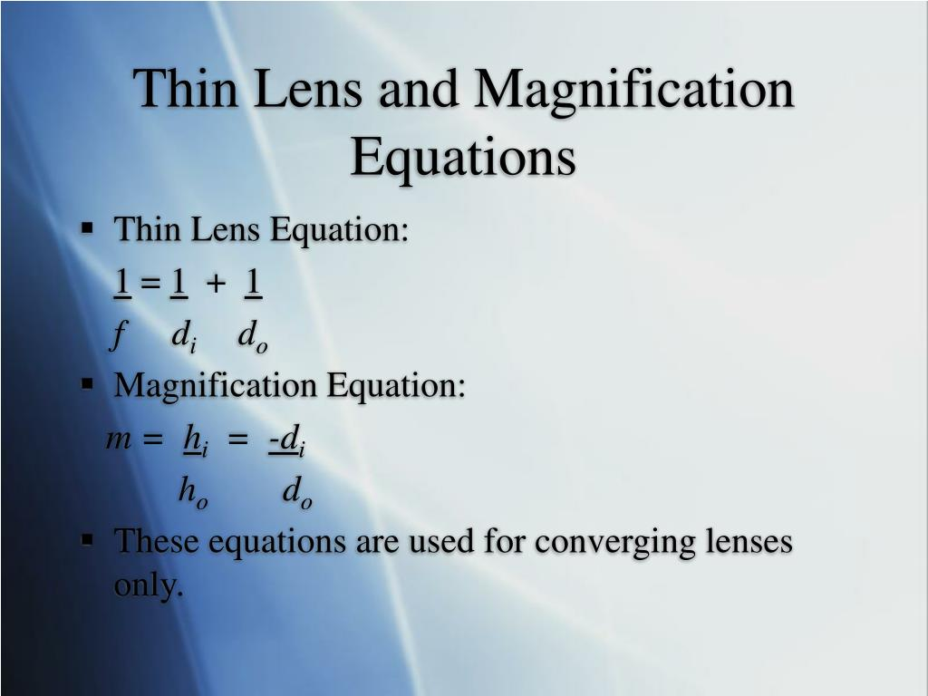 Thin Lens and Magnification Equations