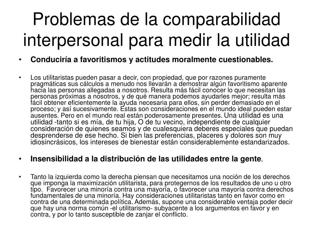 Problemas de la comparabilidad interpersonal para medir la utilidad