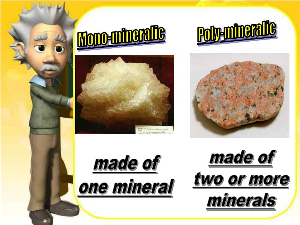 Poly-mineralic