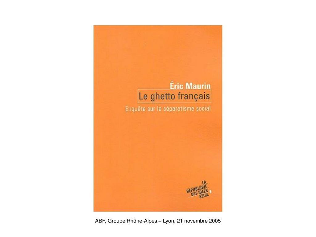 ABF, Groupe Rhône-Alpes – Lyon, 21 novembre 2005