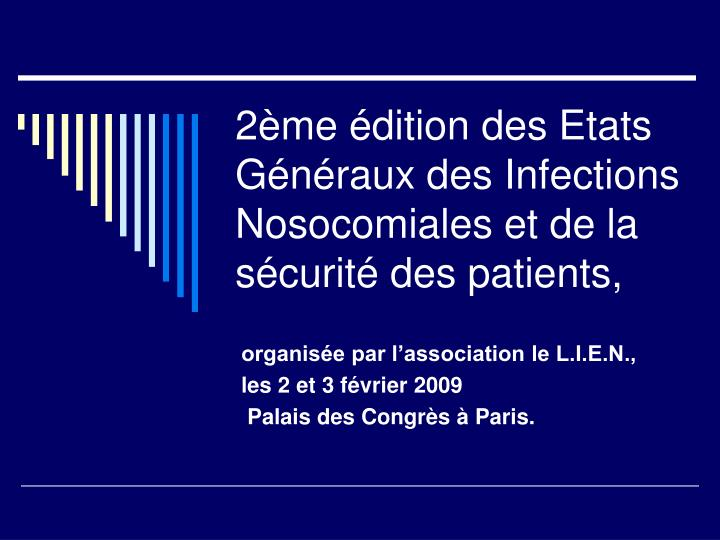 2 me dition des etats g n raux des infections nosocomiales et de la s curit des patients