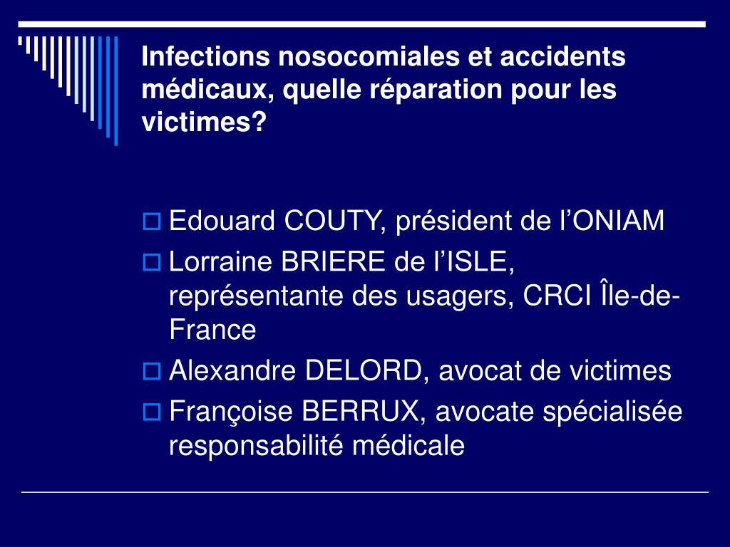 Infections nosocomiales et accidents médicaux, quelle réparation pour les victimes?