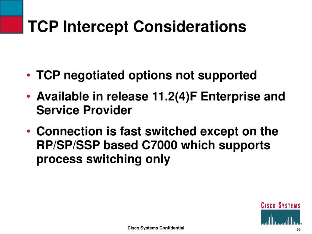 TCP Intercept Considerations