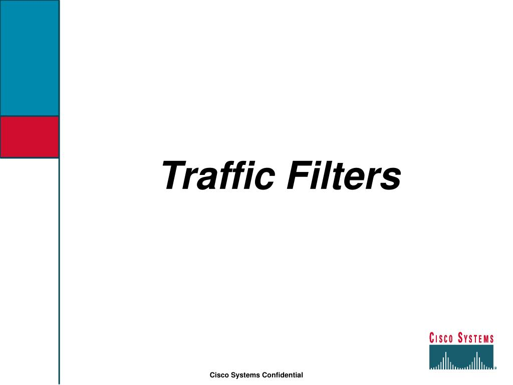 Traffic Filters