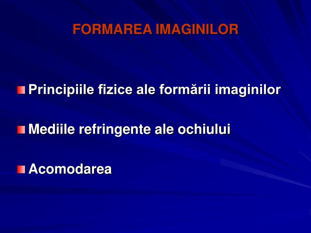 FORMAREA IMAGINILOR
