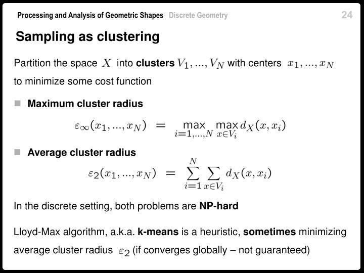 Sampling as clustering