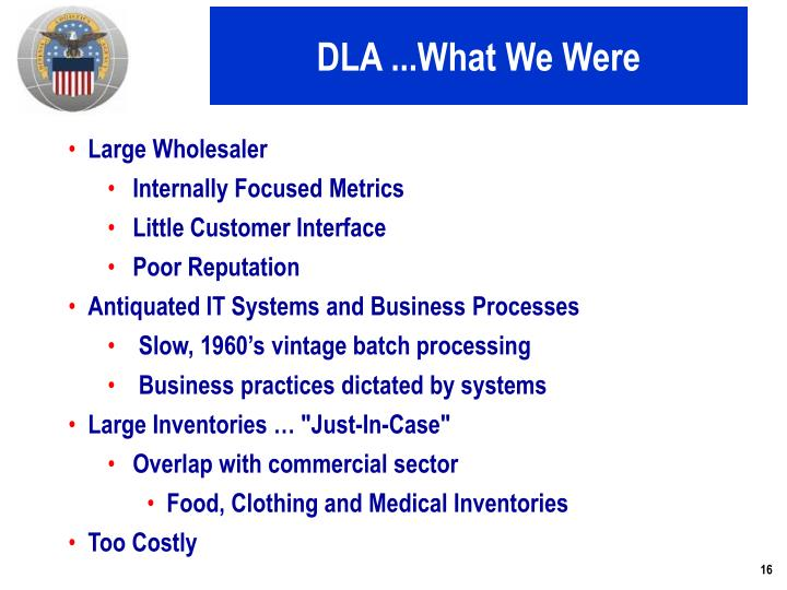 DLA ...What We Were