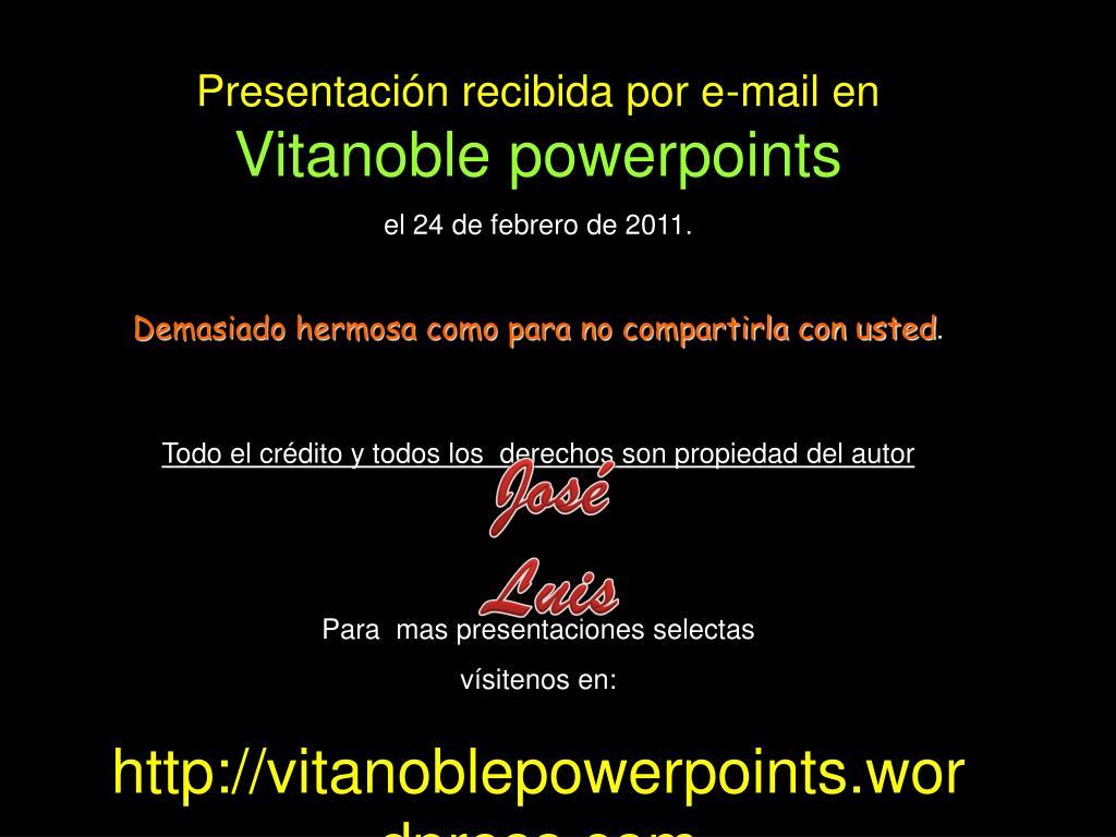 Presentación recibida por e-mail en