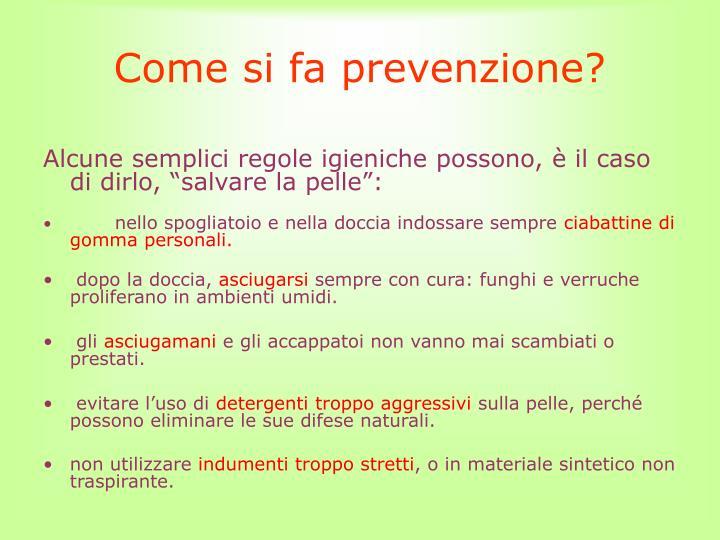 Come si fa prevenzione?