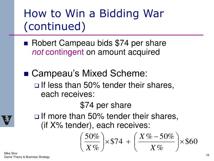 How to Win a Bidding War              (continued)