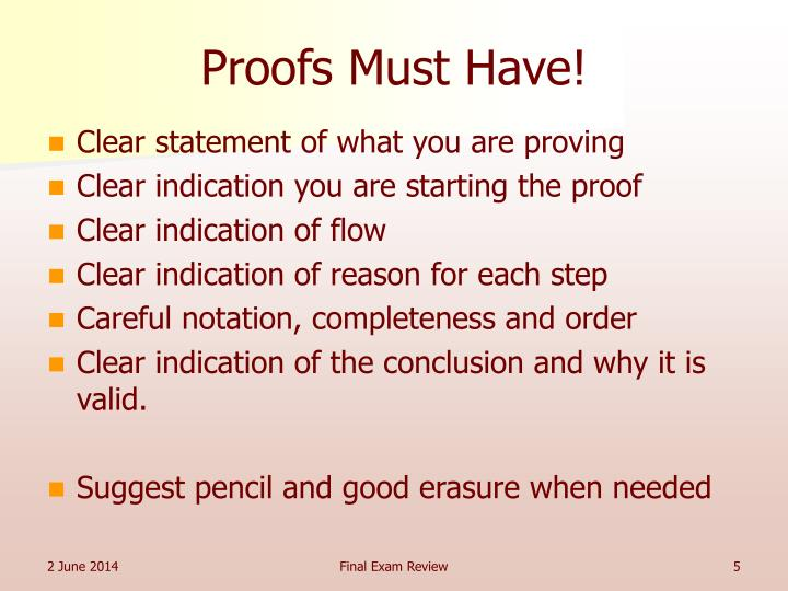 Proofs Must Have!