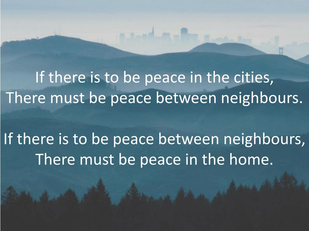 If there is to be peace in the cities,