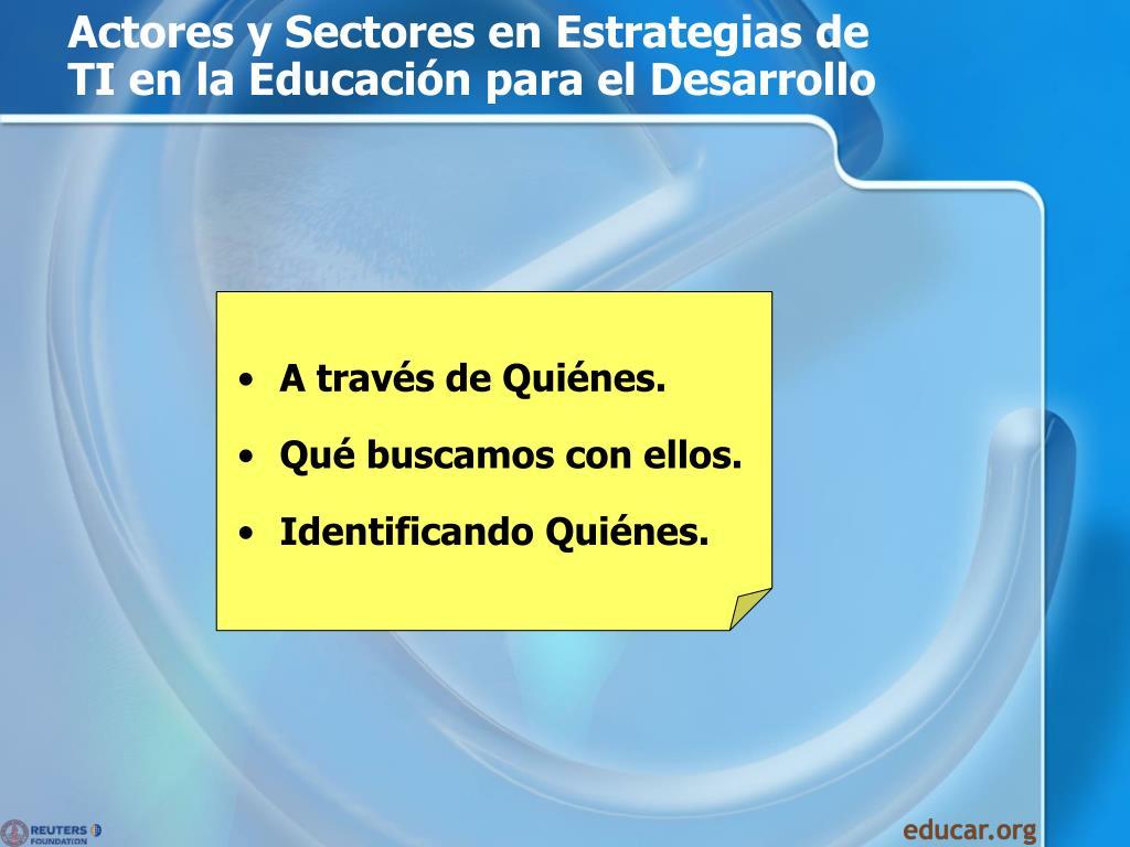 Actores y Sectores en Estrategias de